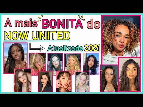 (New) A garota mais bonita do now united atualizado 2021 !!! (com as novas integrantes).