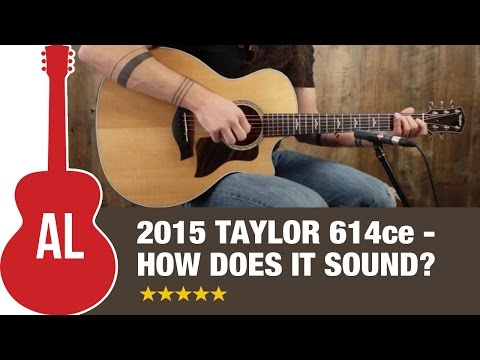 (New) New 2015 taylor 614ce review