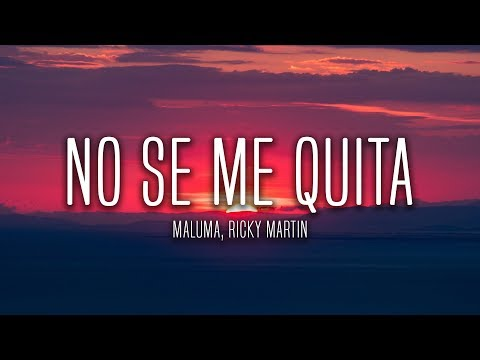 (Ver Filmes) Maluma - no se me quita (lyrics   letra) ft. ricky martin