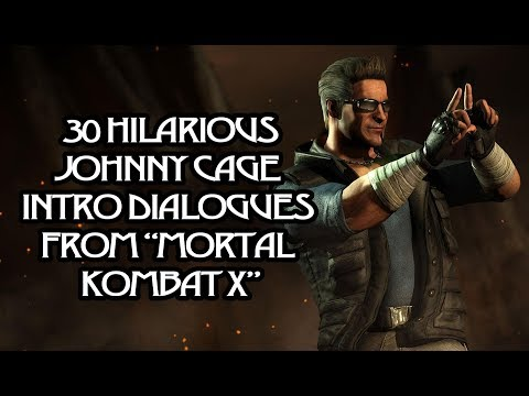 (New) 30 hilarious johnny cage intro dialogues from mortal kombat x