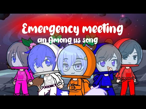 (New) Emergency meeting an among us song gcmv ×song by random encounters