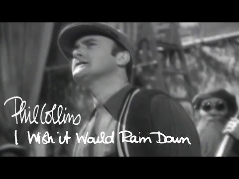 (New) Phil collins - i wish it would rain down (official music video)