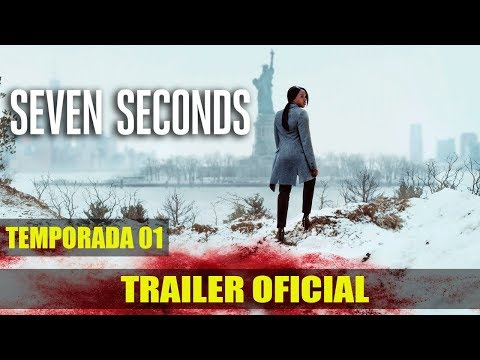 (New) Seven seconds | trailer da temporada 01 | dublado (brasil) [hd]