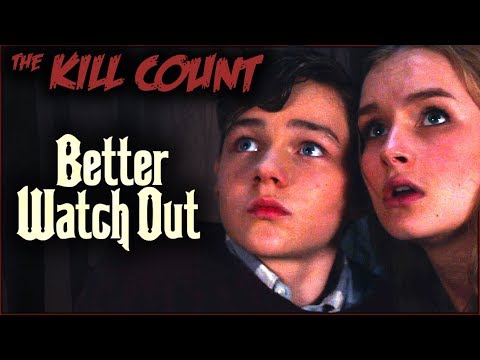 (HD) Better watch out (2016) kill count