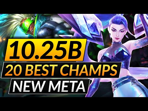 (New) 20 best champions in the new meta of patch 10.25b - broken picks - lol tips guide