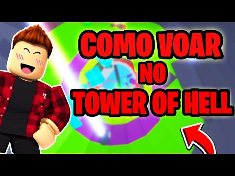 (New) Como voar sem hack no tower of hell (roblox)