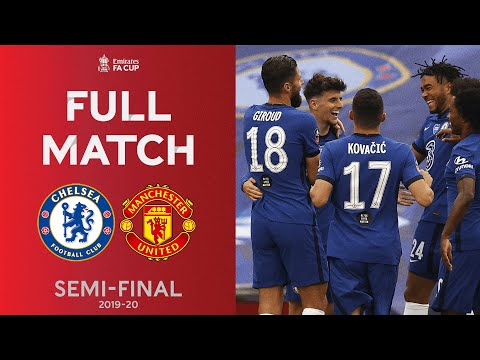 (New) Full match | the blues too strong for manchester united | emirates fa cup semi-final 2019-20