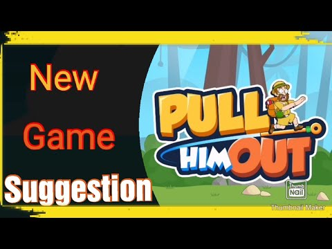 (New) Msuperx  new game suggestion   pull him out