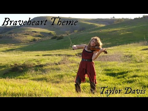 (New) Braveheart theme (for the love of a princess) violin cover - taylor davis