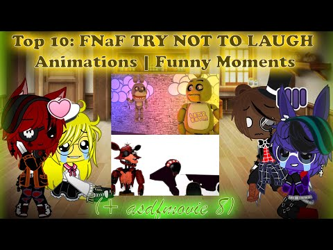 (Ver Filmes) Fnaf 1 reacts to top 10: fnaf try not to laugh animations | funny moments   part 4 \ {reaction #168}