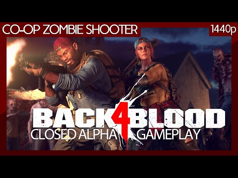 (New) Back 4 blood (2021) closed alpha pc gameplay (no commentary) 1440p