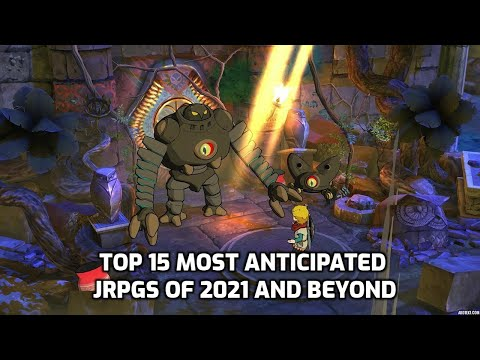 (New) Top 15 most anticipated jrpgs of 2021 and beyond