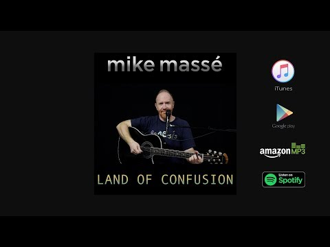 (New) Land of confusion (acoustic genesis cover) - mike masse