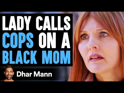 (New) Lady calls cop on a black mom with a white kid, instantly regrets it | dhar mann