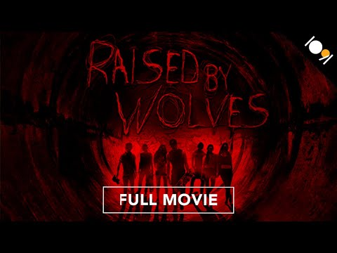 (New) Raised by wolves (full movie)