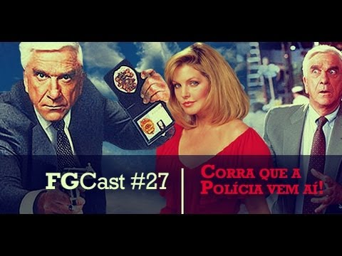 (Ver Filmes) Corra que a polícia vem aí (the naked gun: from the files of police squad! - 1988) - fgcast #27
