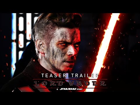 (New) Lord vader: a star wars story (2022) - teaser trailer concept the rise of darth vader