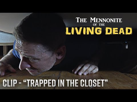 (HD) The mennonite of the living dead - trapped in the closet