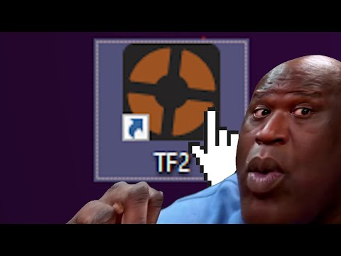(New) When you tf2.exe