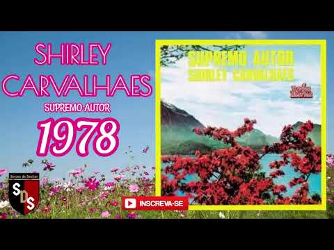 (HD) Shirley carvalhaes ( supremo autor 1978 ) #shirleycarvalhaes