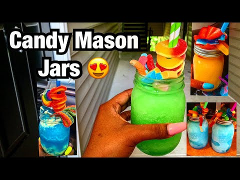 (New) How to make candy mason jar drinks