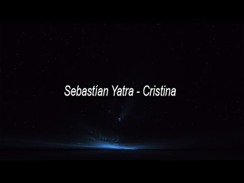 (Ver Filmes) Sebastían yatra - cristina (english lyric translation)