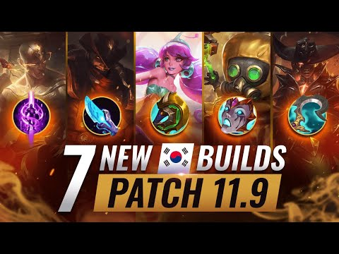 (New) 7 new broken korean builds you should abuse in patch 11.9 - league of legends