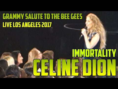 (New) Celine dion - immortality - live salute to the music of the bee gees, los angeles, feb. 14th 2017