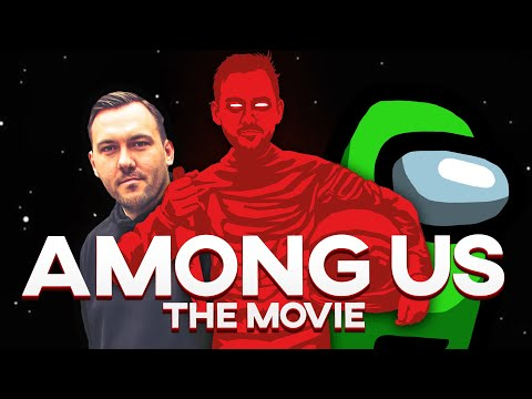 (New) Among us: the movie
