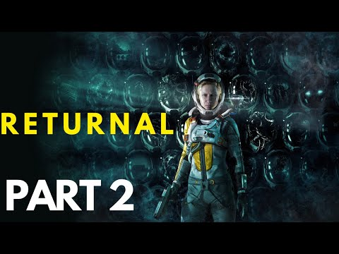 (New) Returnal- playstation 5 walkthrough gameplay part 2 (playstation5)-no commentary