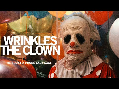 (New) Wrinkles the clown - official trailer