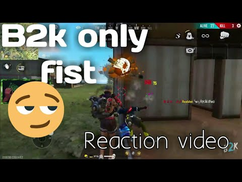 (New) B2k free fire only fist challenge, reaction video.