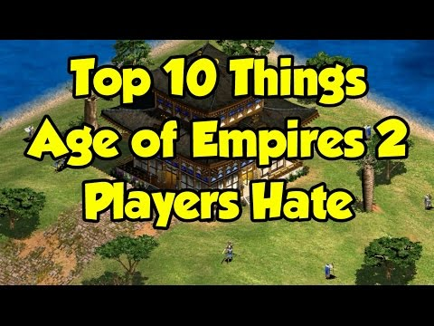 (New) Top 10 things aoe2 players hate
