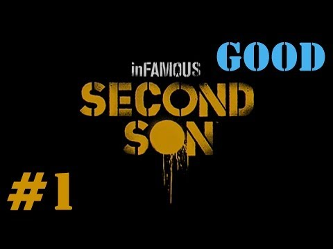 (New) [p1][story] infamous second son good playthrough! - with commentary (ps4)