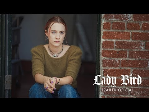 (New) Lady bird - trailer oficial legendado (universal pictures portugal) | hd