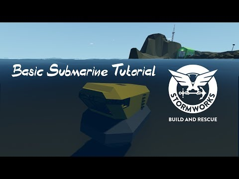 (New) How to build a basic submarine in stormworks ber