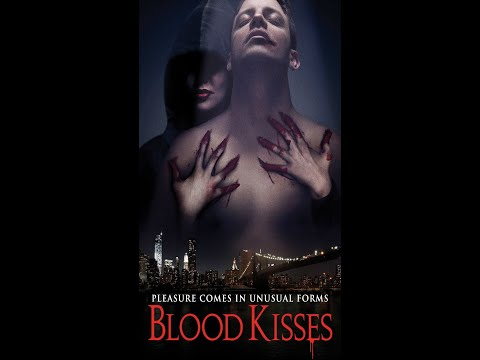 (New) Blood kisses. a super hot female vampire is stalking, killing young men, draining them of blood
