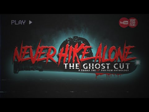 (Ver Filmes) Never hike alone: the ghost cut - a friday the 13th fan film anthology | feature film | (2020) hd