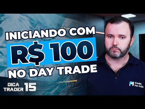 (HD) Dica 15 - iniciando com 100 reais no day trade