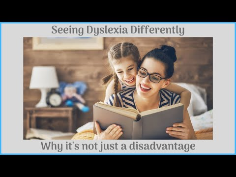 (HD) Seeing dyslexia differently: why its not just a disadvantage