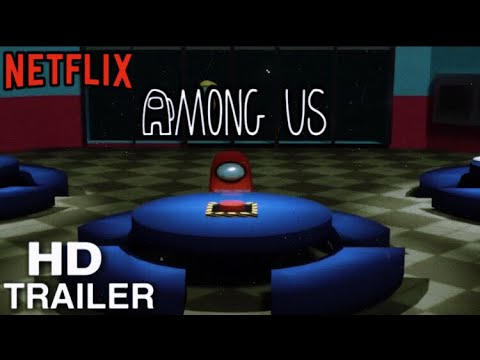 (New) Among us (concept) netflix movie trailer|| hd trailer part 2