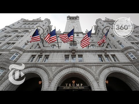(New) Inside the trump international hotel in washington d.c   the daily 360   the new york times