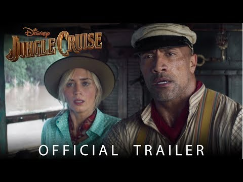 (New) Official trailer: disney's jungle cruise - in theaters july 24, 2020!